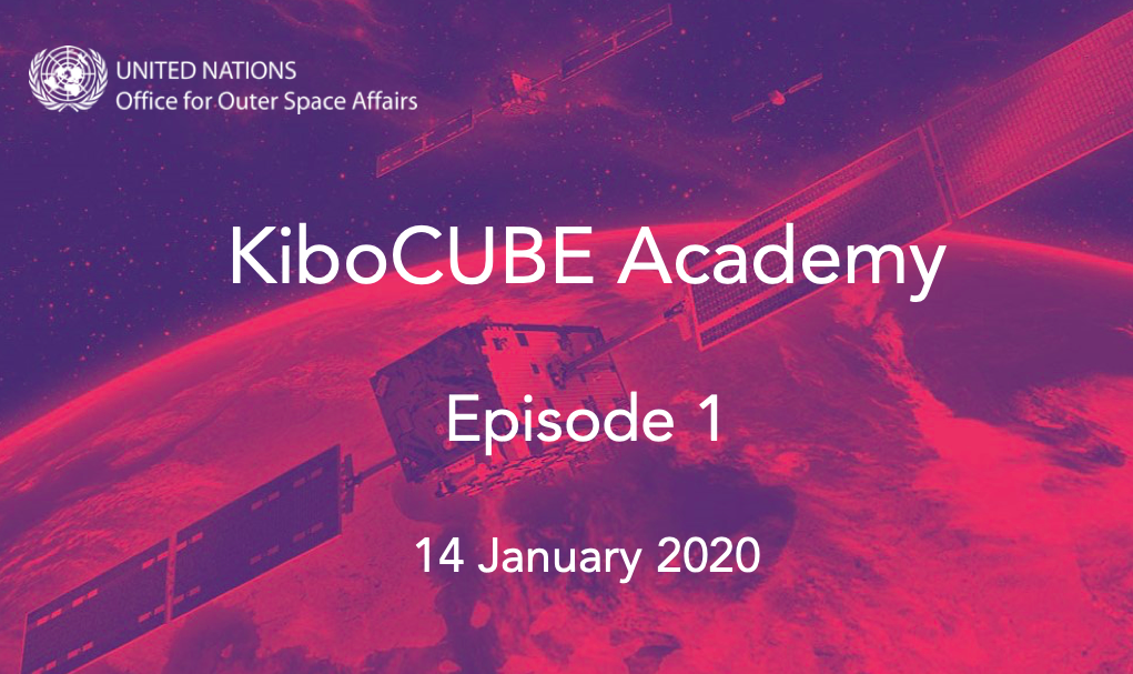 KibuCUBE Academy - episode 1 - intro to the series and to cubesat technology
